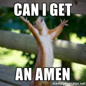 Image result for can i get an amen squirrel